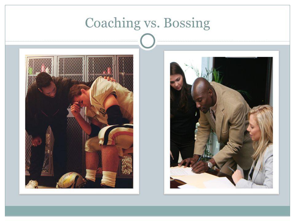 Coaching vs. Bossing
