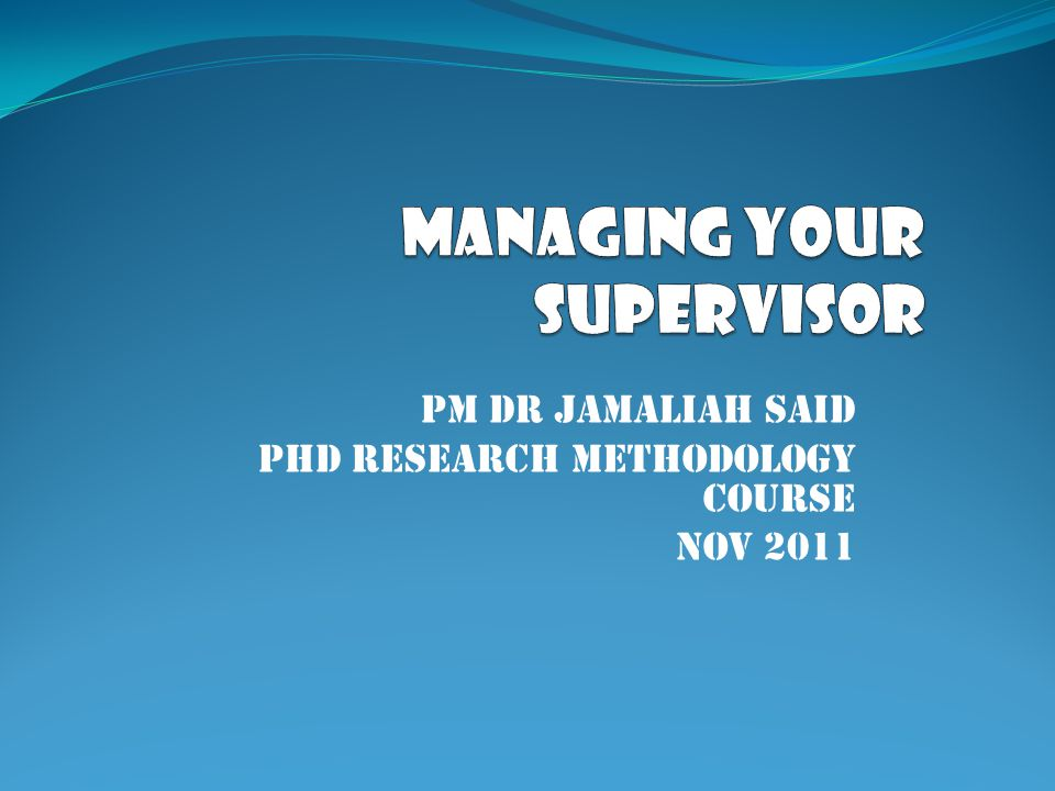 PM DR Jamaliah said PhD Research Methodology Course Nov 2011