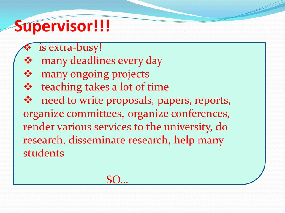 Supervisor!!. lab), etc.  is extra-busy.