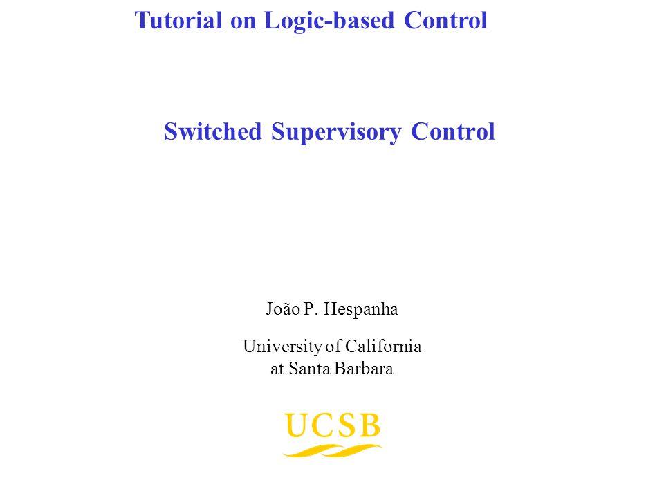 Switched Supervisory Control João P.
