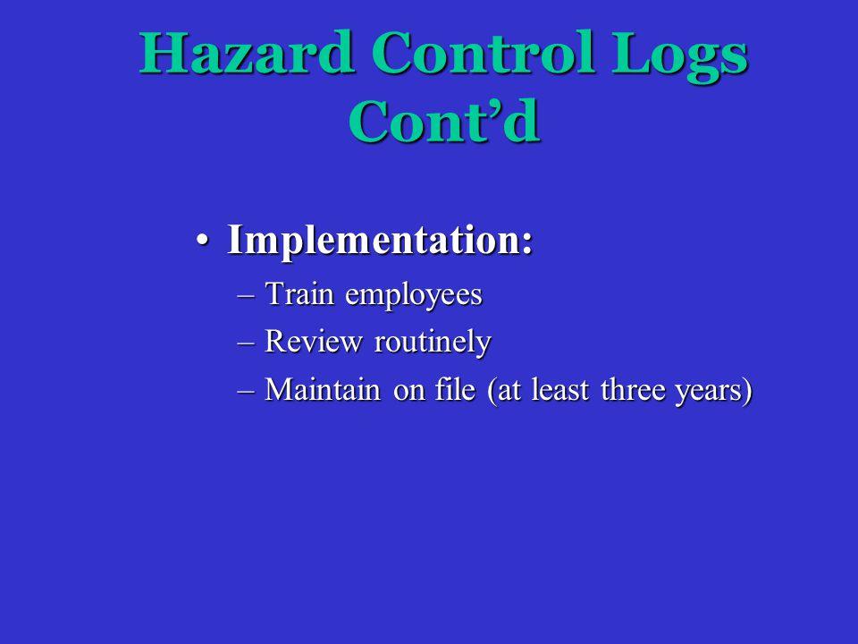 Hazard Control Log