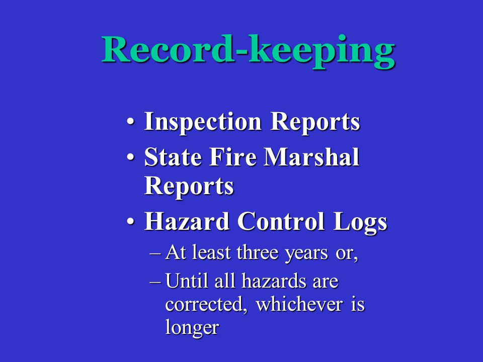 Corrective Action Cont'd Immediate (if possible)Immediate (if possible) –If longer than 30 days: Forward Hazard Control Log to:Forward Hazard Control Log to: –Department Head –Agency Head –ORM Loss Prevention Unit-BR