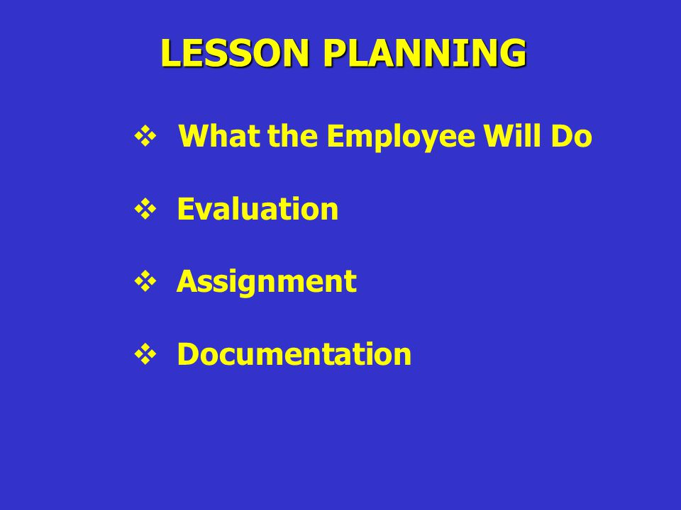 LESSON PLANNING  Topic / Title  Objectives  Estimated Time of Instruction  Materials  What the Instructor Will Do
