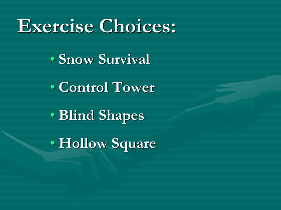 Snow SurvivalSnow Survival Control TowerControl Tower Blind ShapesBlind Shapes Hollow SquareHollow Square Exercise Choices: