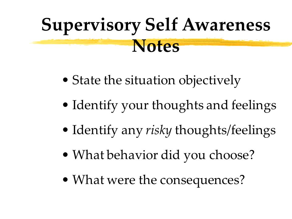 State the situation objectively Identify your thoughts and feelings Identify any risky thoughts/feelings What behavior did you choose.