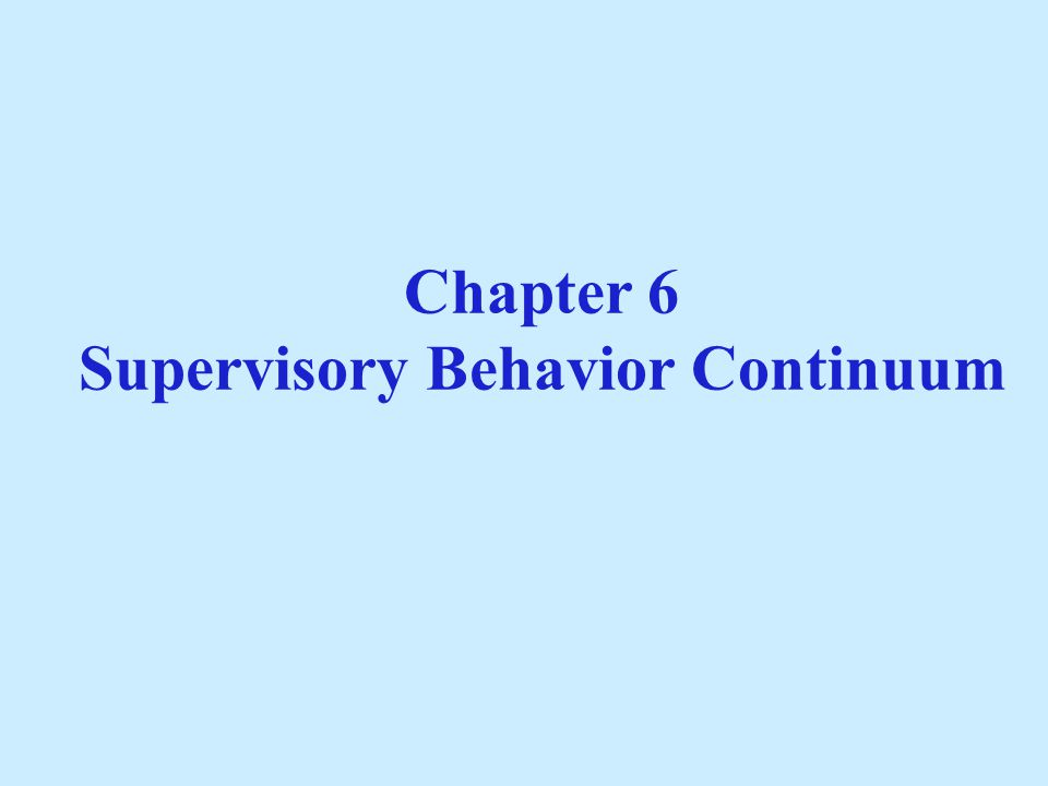 Categories of Supervisory Behaviors Listening Clarifying Encouraging Reflecting Presenting Problem Solving Negotiating Directing Standardizing Reinforcing