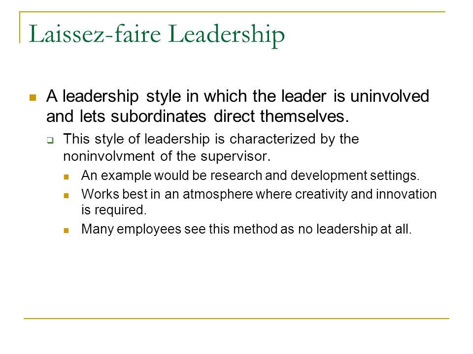 Laissez-faire leadership essay sample