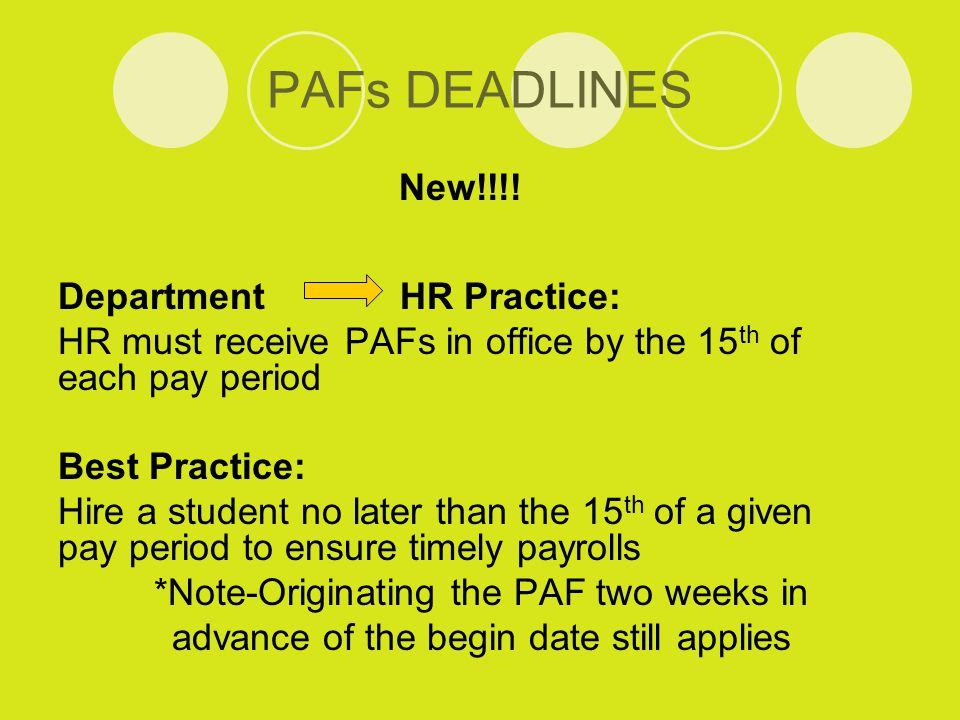 PAFs DEADLINES New!!!.