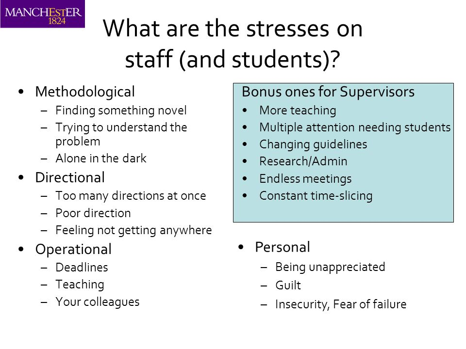 What are the stresses on staff (and students).