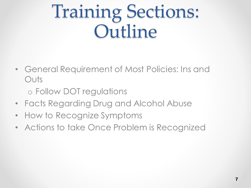 What is Drug Abuse Abuse occurs whenever: o An illegal drug is used o A legally manufactured drug is taken beyond prescribed dosage or without a prescription o Over the counter taken to point of impairment o Alcohol used to the point of impairment or exceed the legal definition, or used in amount or at time violated company policy 28