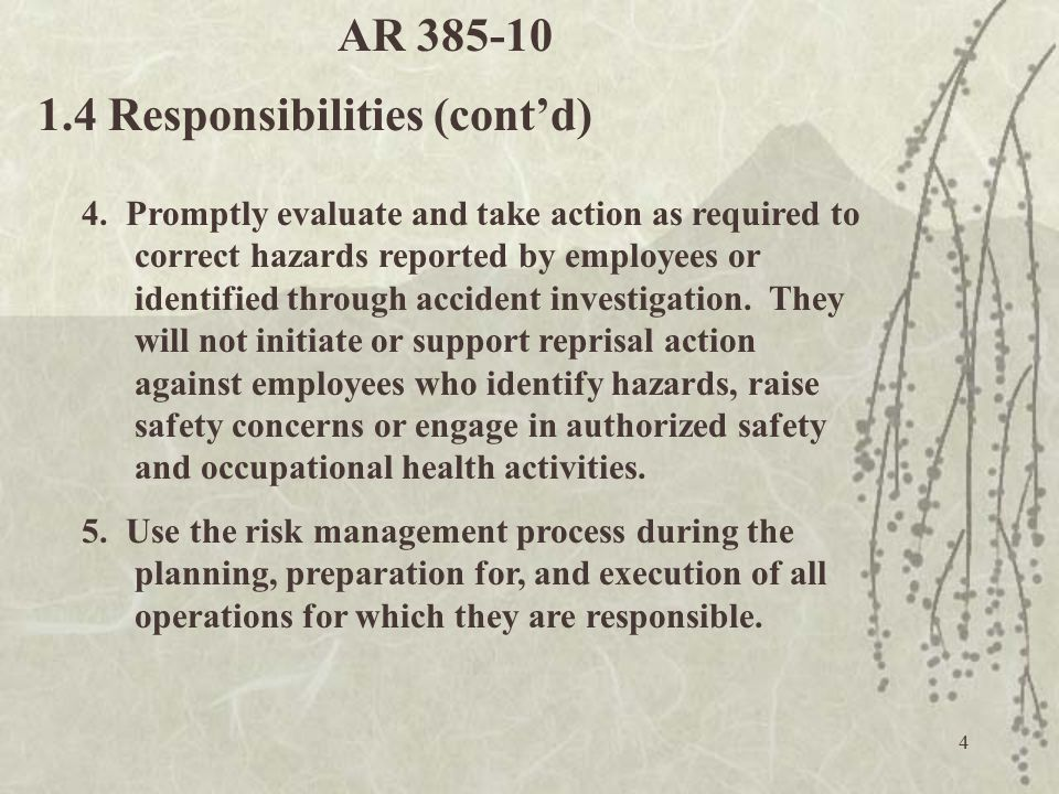 4 4. Promptly evaluate and take action as required to correct hazards reported by employees or identified through accident investigation. They will no
