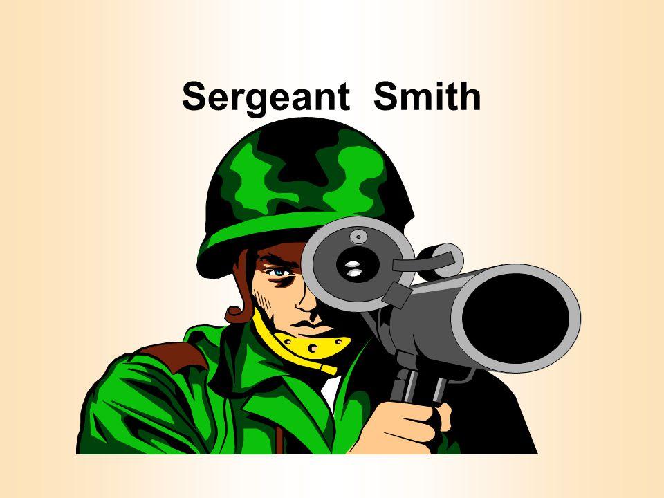 Sergeant Smith