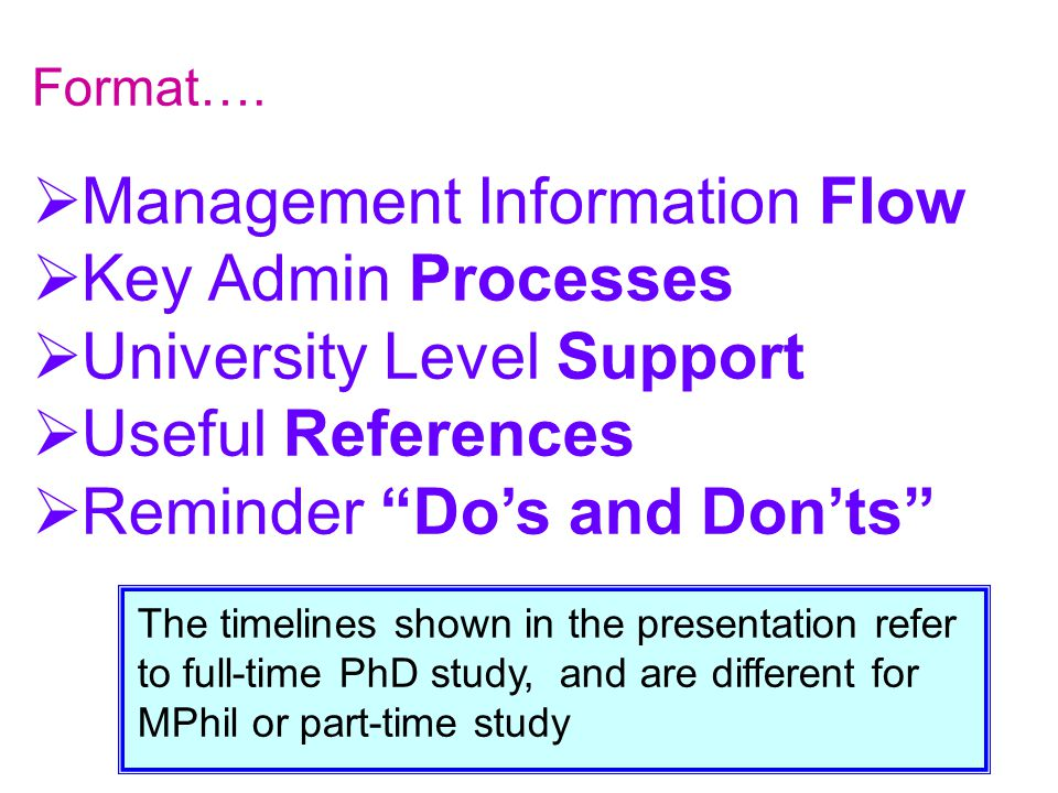 " Management Information Flow  Key Admin Processes  University Level Support  Useful References  Reminder ""Do's and Don'ts"" The timelines shown in"