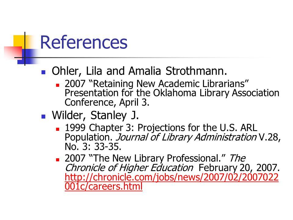 References Ohler, Lila and Amalia Strothmann.