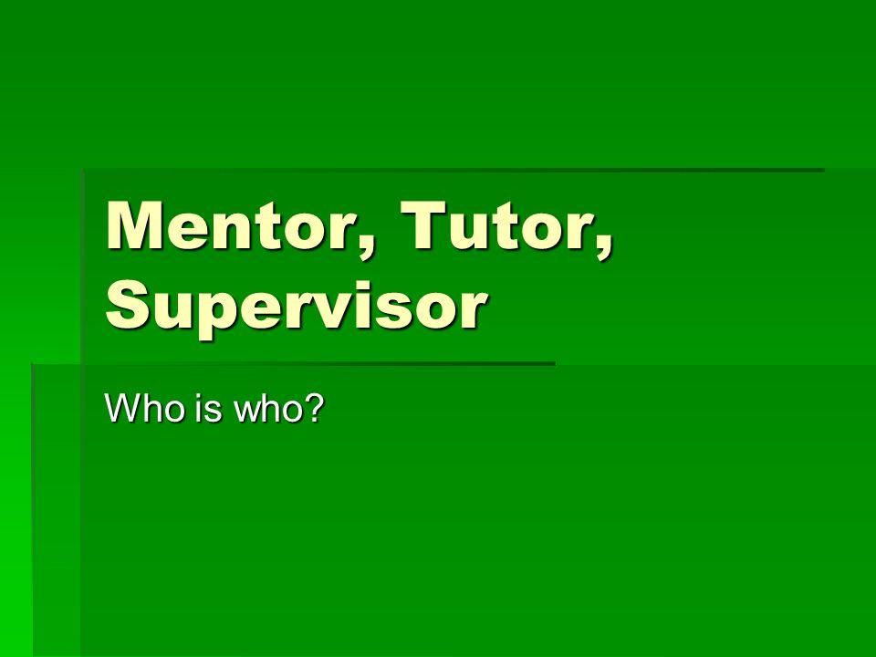 Scores MentorSupervisorTutor