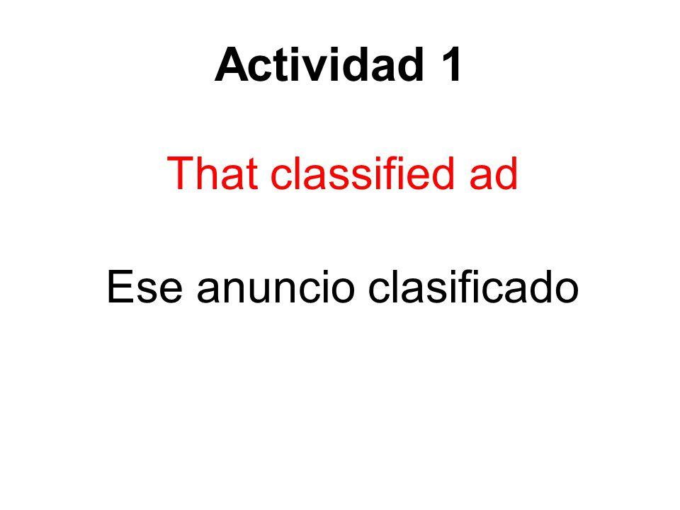 Actividad 1 That classified ad Ese anuncio clasificado
