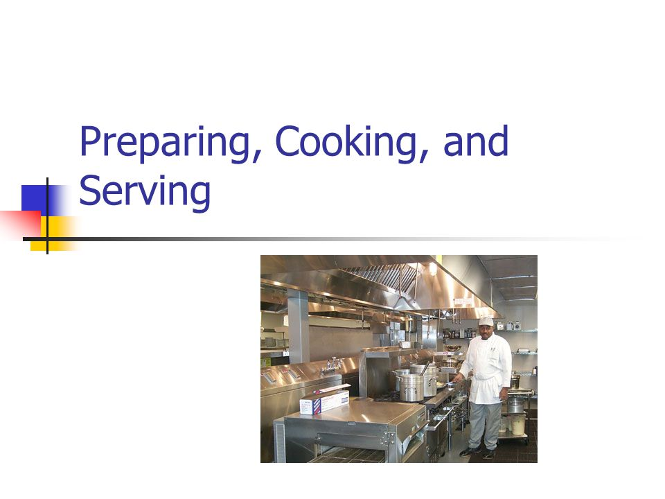 Preparing, Cooking, and Serving