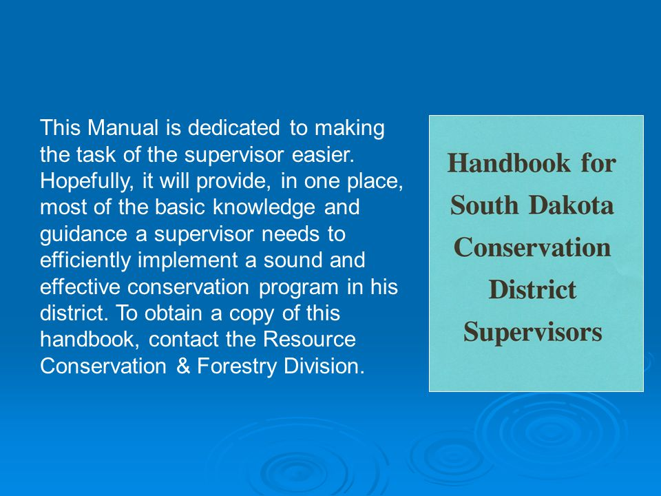 This Manual is dedicated to making the task of the supervisor easier.