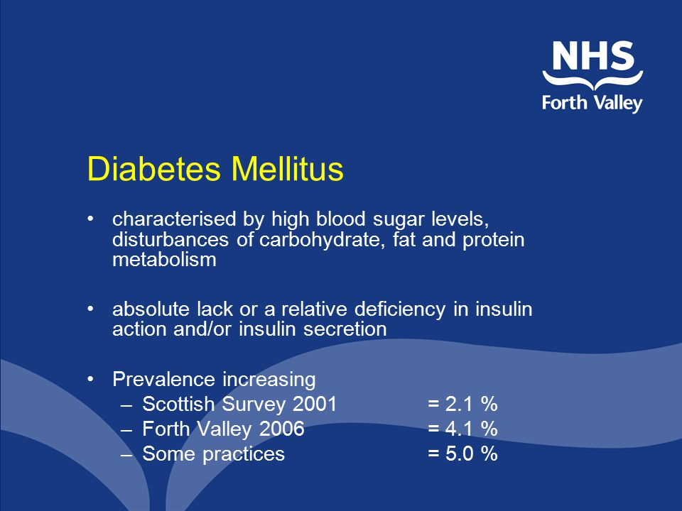 Diabetes Mellitus characterised by high blood sugar levels, disturbances of carbohydrate, fat and protein metabolism absolute lack or a relative defic