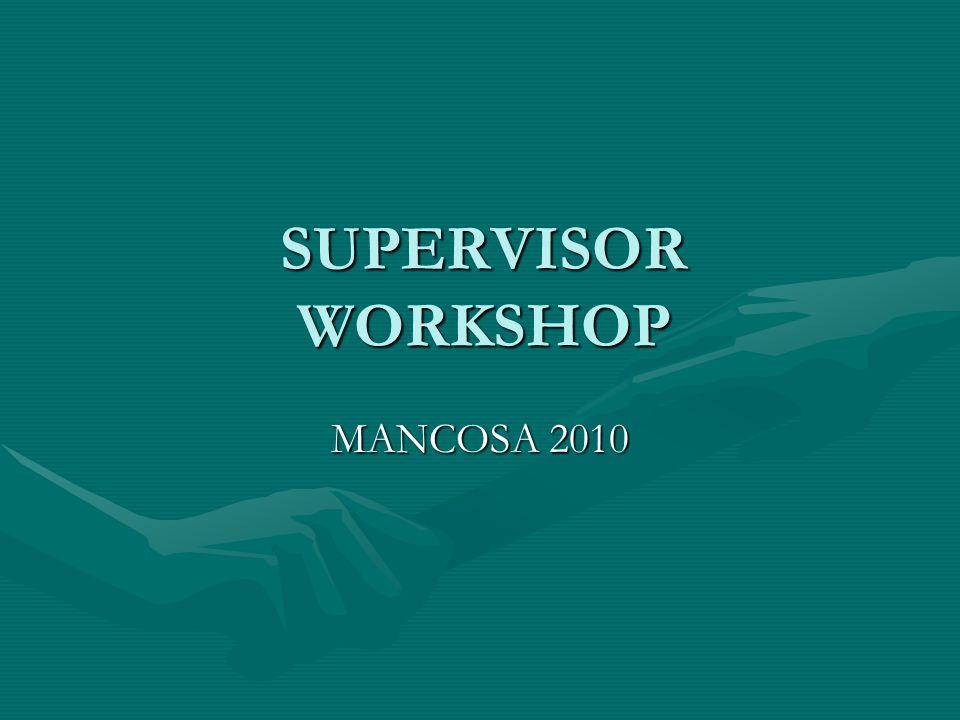 SUPERVISOR WORKSHOP MANCOSA 2010