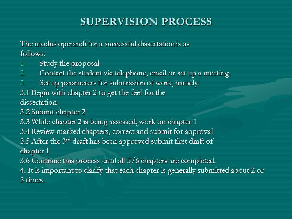 COMMUNICATION AND FEEDBACK The supervisor should arrange, at the student's initiative, a first supervision meeting to set out parameters for the research[ e.g.