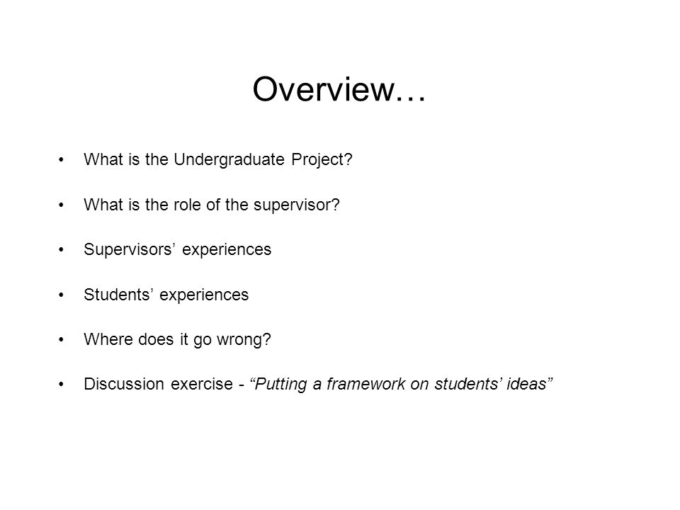 Supervision Styles Active DirectIndirect Passive Welcome student contact Provides advice Ask for opinions, explanations, justifications Active facilitator Initiate contact Explicit schedules, contracts Tend to be directive Don't arrange meetings Non-directive Wait for students to think things through & solve problems Generally disinterested Unresponsive to student needs Non-directive