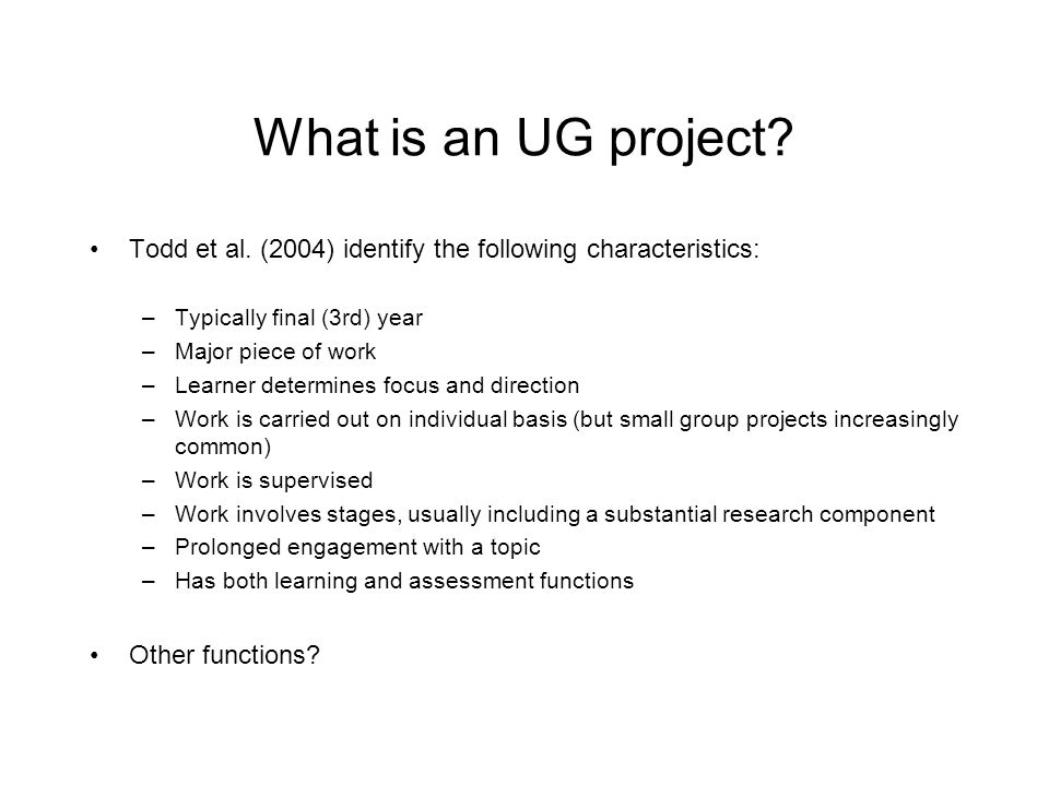 What is an UG project.