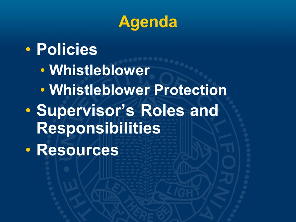 Agenda Policies Whistleblower Whistleblower Protection Supervisor's Roles and Responsibilities Resources