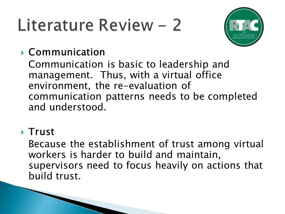  Communication Communication is basic to leadership and management.