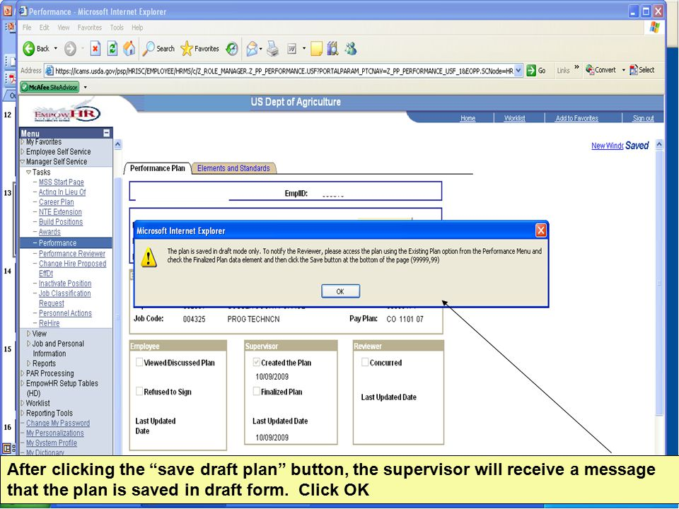 After clicking the save draft plan button, the supervisor will receive a message that the plan is saved in draft form.