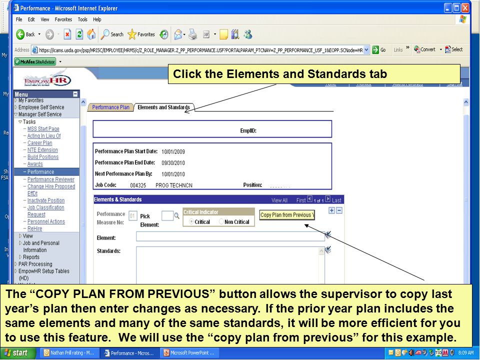 The COPY PLAN FROM PREVIOUS button allows the supervisor to copy last year's plan then enter changes as necessary.