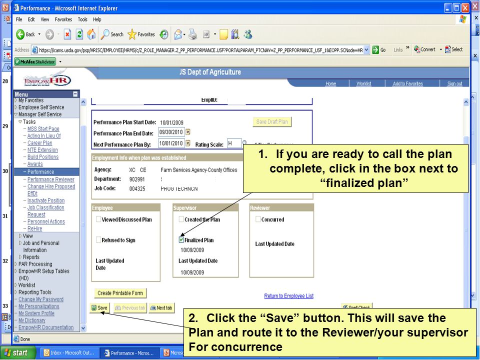 1.If you are ready to call the plan complete, click in the box next to finalized plan 2.Click the Save button.