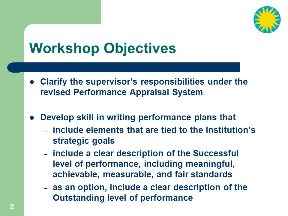 33 Supervisor Support What resources would help you in writing Performance Plan elements and standards.