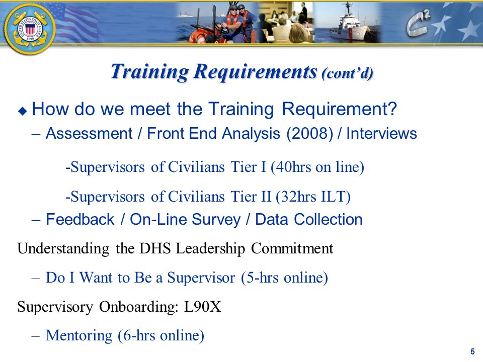 Training Requirements (cont'd)  How do we meet the Training Requirement.