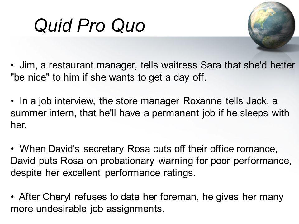 Jim, a restaurant manager, tells waitress Sara that she'd better