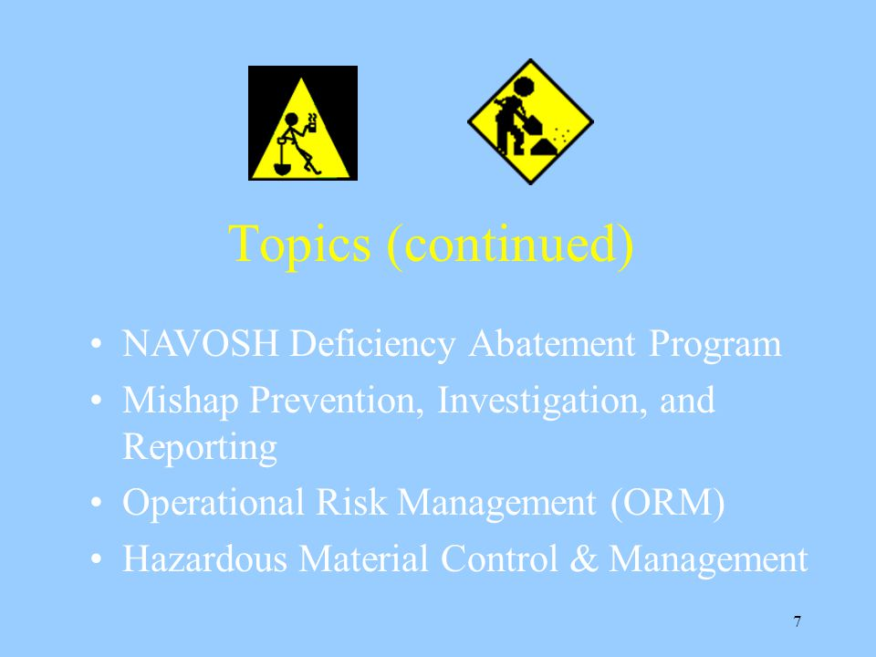 6 Topics we will discuss: Governing Law and Directives Command's Safety Policy Why is Supervisors Safety Training Required? Who are Supervisory Person