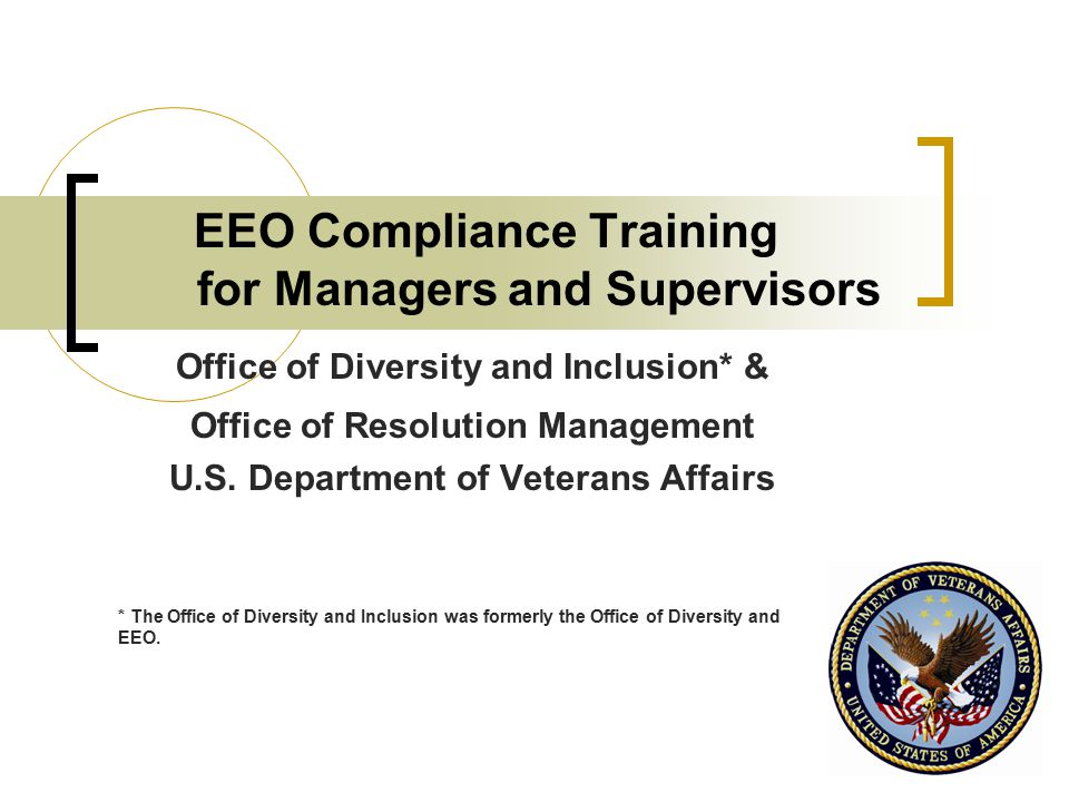 2 Rationale for EEO Compliance Training EEO is the law.