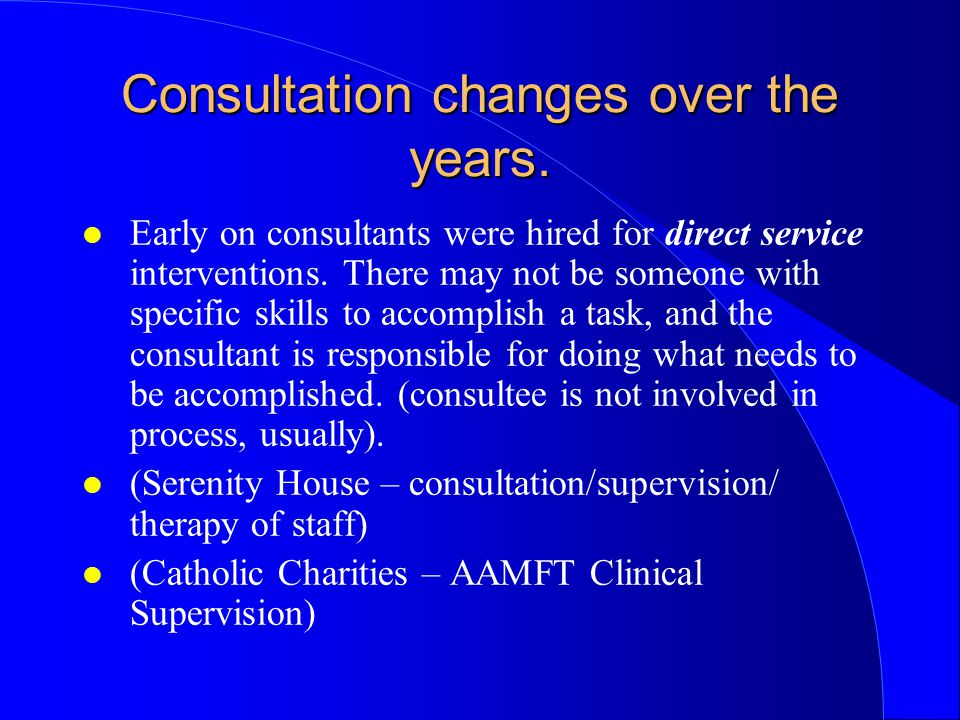 Consultation changes over the years.