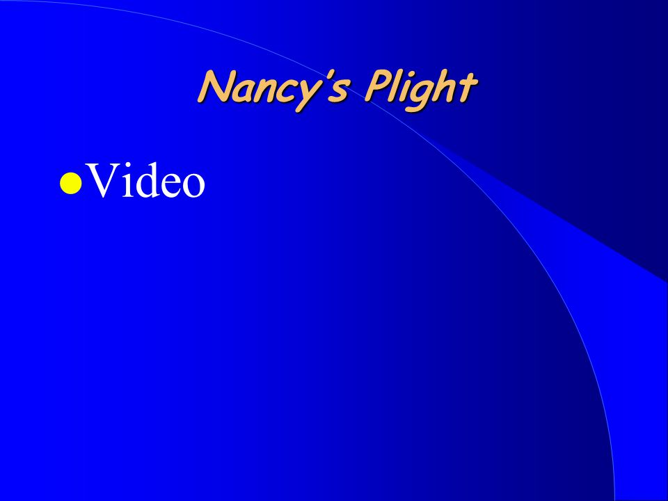 Nancy's Plight l Video