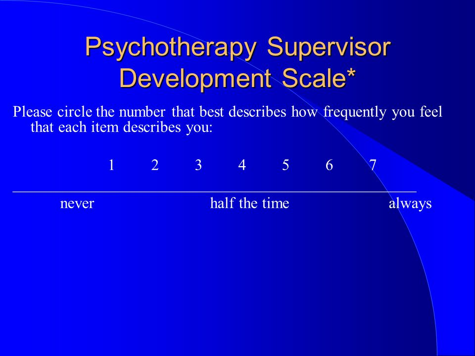 Supervision thoughts l All of this happens better with the development and maintenance of positive relationships.