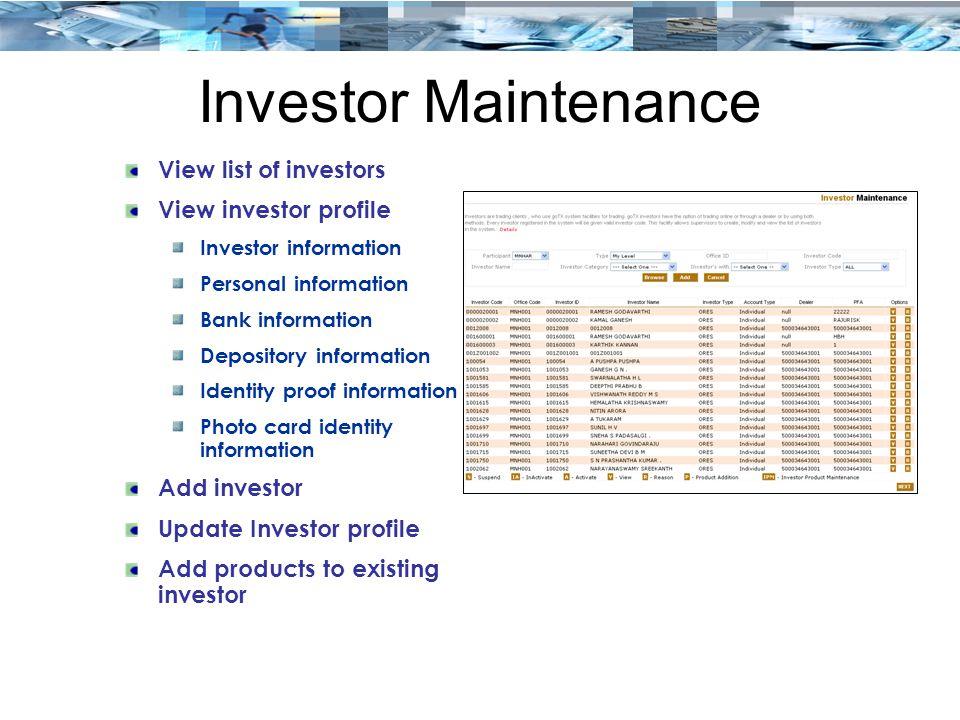 Investor Maintenance View list of investors View investor profile Investor information Personal information Bank information Depository information Id
