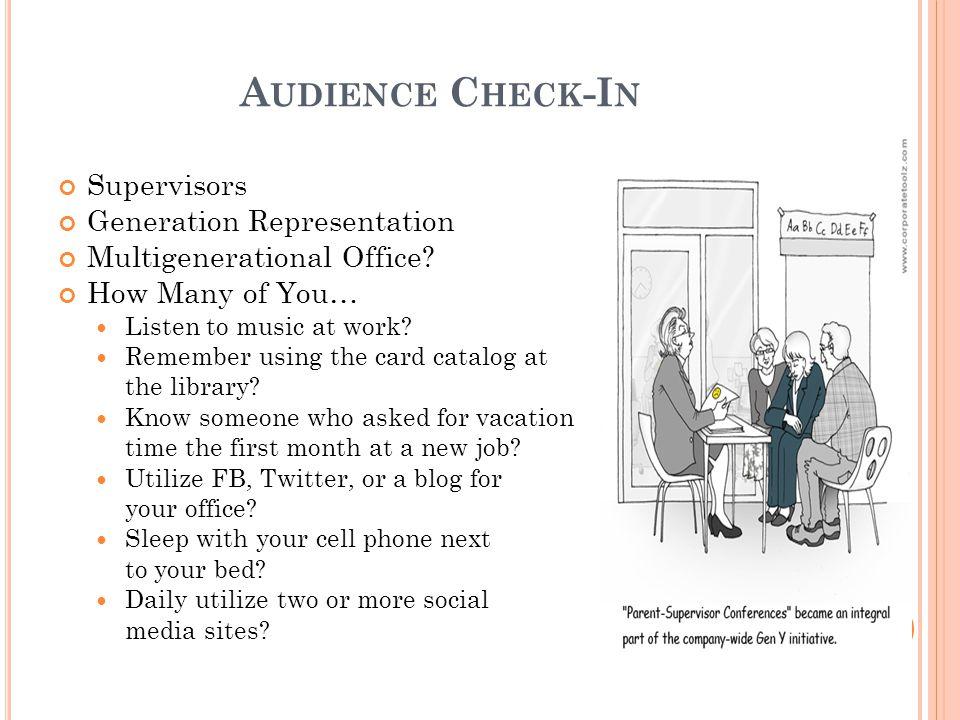 A UDIENCE C HECK -I N Supervisors Generation Representation Multigenerational Office.