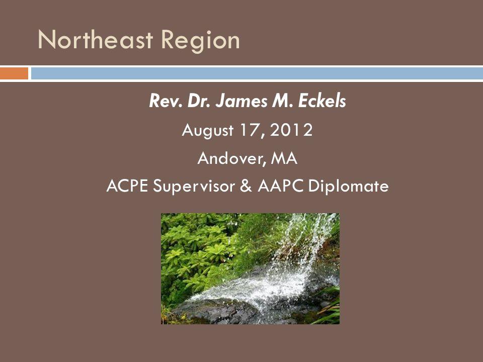 Northeast Region Rev. Dr. James M.