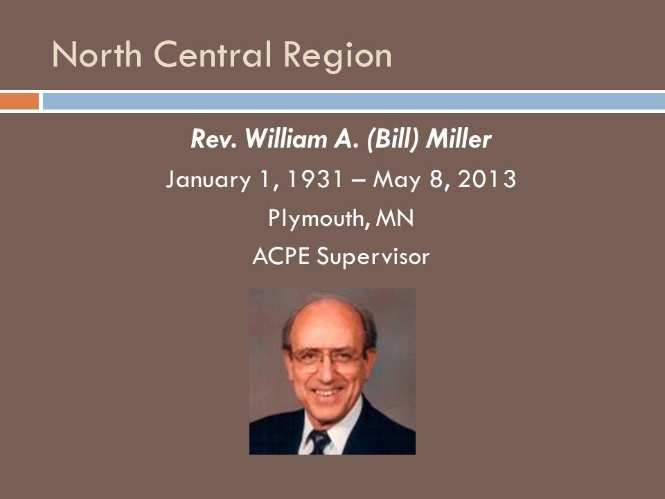 North Central Region Rev. William A.