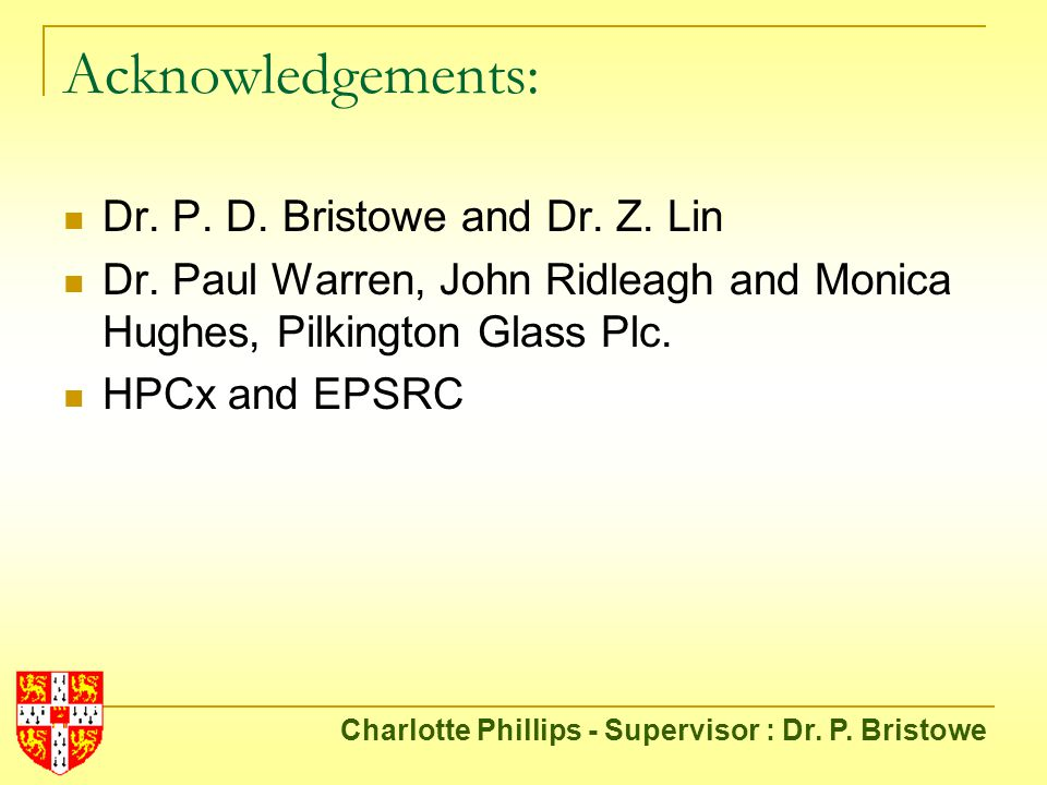 Acknowledgements: Dr. P. D. Bristowe and Dr. Z.