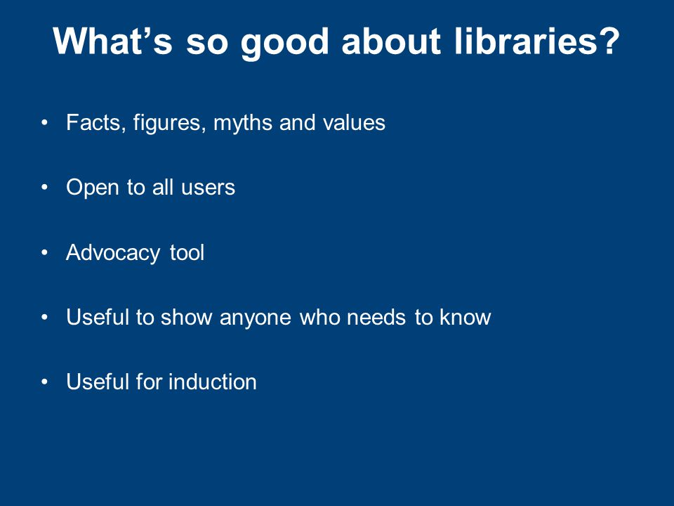 What's so good about libraries.