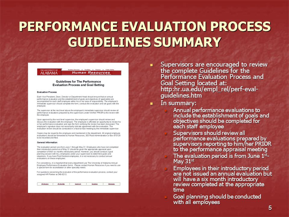 6 STEPS TO AN EFFECTIVE PERFORMANCE EVALUATION Preparation Preparation Completing the Performance Evaluation paperwork Completing the Performance Evaluation paperwork Conducting the Performance Evaluation Meeting Conducting the Performance Evaluation Meeting Follow-Up on agreed upon Goals and Objectives Follow-Up on agreed upon Goals and Objectives