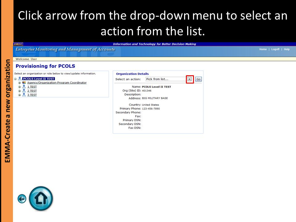 Click arrow from the drop-down menu to select an action from the list.