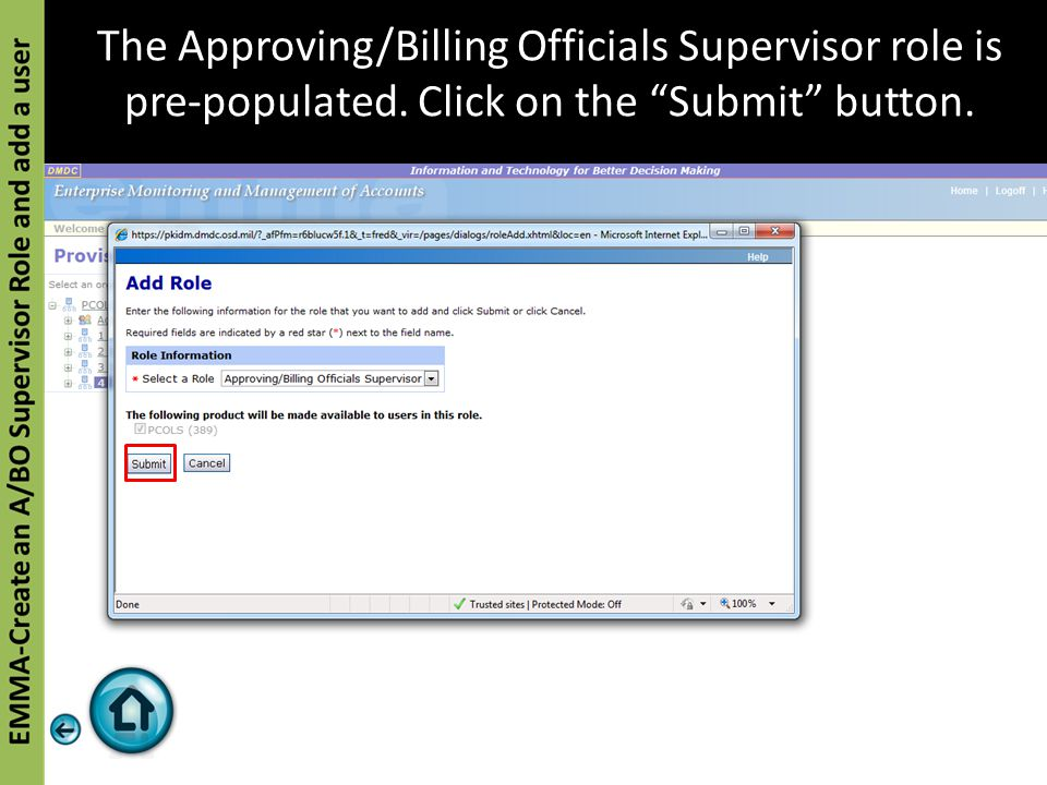 """The Approving/Billing Officials Supervisor role is pre-populated. Click on the """"Submit"""" button."""