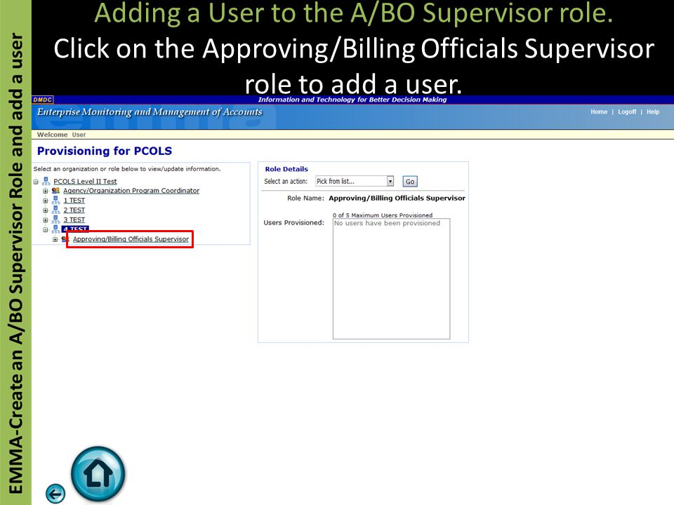 Adding a User to the A/BO Supervisor role. Click on the Approving/Billing Officials Supervisor role to add a user.